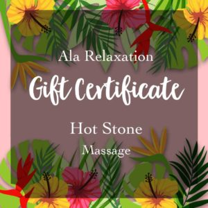 Ala Relaxation hot stone massage gift certificate