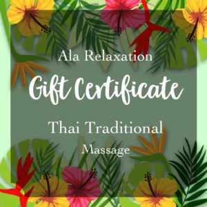Ala Relaxation massage gift certificate for Thani traditional massage